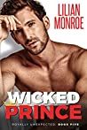 Wicked Prince (Royally Unexpected, #5)