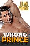 Wrong Prince (Royally Unexpected, #6)