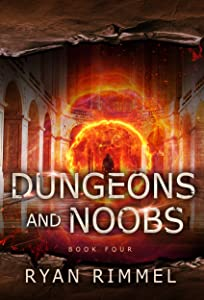 Dungeons and Noobs (Noobtown, #4)