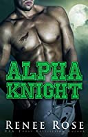 Alpha Knight (Wolf Ridge High, #2)