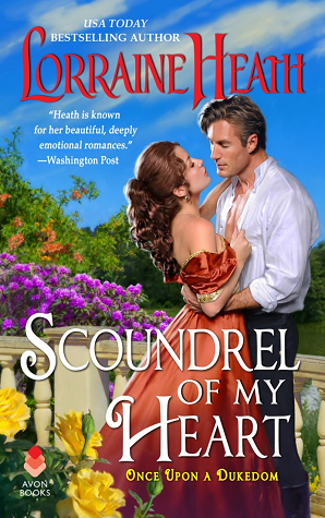 Scoundrel of My Heart (Once Upon a Dukedom, #1)