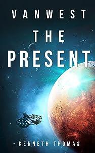 The Present (VanWest, #2)