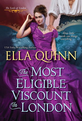 The Most Eligible Viscount in London (The Lords of London, #2)