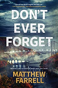 Don't Ever Forget (Adler and Dwyer, #1)