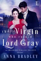 The Virgin Who Ruined Lord Gray (The Swooning Virgins Society, #1)