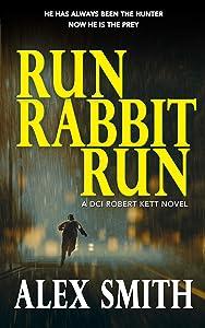 Run Rabbit Run (DCI Kett, #5)