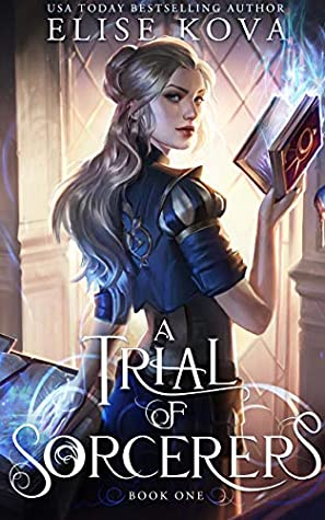 A Trial of Sorcerers (A Trial of Sorcerers, #1)