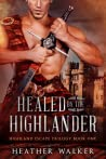 Healed by the Highlander (Highland Escape Trilogy, #1) pdf book review