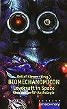 BIOMECHANOMICON: Lovecraft in Space - Eine Horror-SF-Anthologie