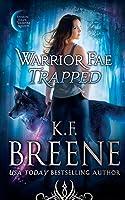 Warrior Fae Trapped (Demon Days, Vampire Nights World)