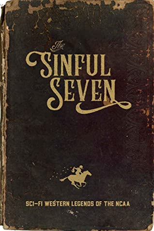The Sinful Seven by Spencer Hall