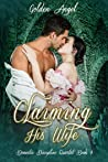 Claiming His Wife (Domestic Discipline, #4)