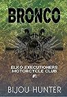 Bronco (EEMC, #1)