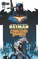 Batman: A Maldição Do Cavaleiro Branco - 07