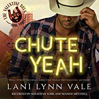 Chute Yeah (The Valentine Boys, #3)
