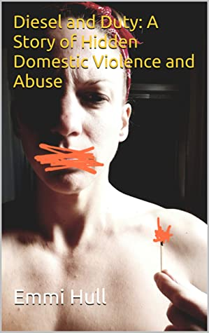 Diesel and Duty: A Story of Hidden Domestic Violence and Abuse