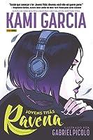 Jovens Titãs: Ravena