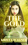 The Gold (The Magical Forest #1)