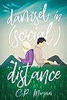 Damsel in (Social) Distance