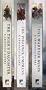 The Ascendant Trilogy: The Tiger's Daughter, The Phoenix Empress, The Warrior Moon