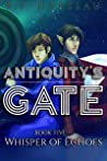 Antiquity's Gate: Whisper of Echoes