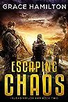 Escaping Chaos (Island Refuge EMP #2)
