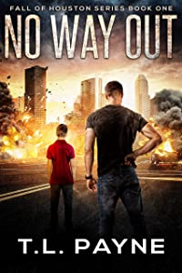 No Way Out (Fall of Houston #1)