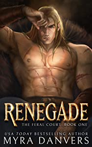 Renegade (The Feral Court, #1)