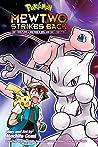 Pokémon: Mewtwo Strikes Back—Evolution (Pokémon the Movie (manga))
