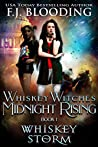 Whiskey Storm (Whiskey Witches Midnight Rising #1)