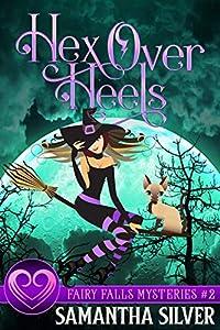 Hex Over Hells (Fairy Falls #2)