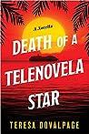 Death of a Telenovela Star