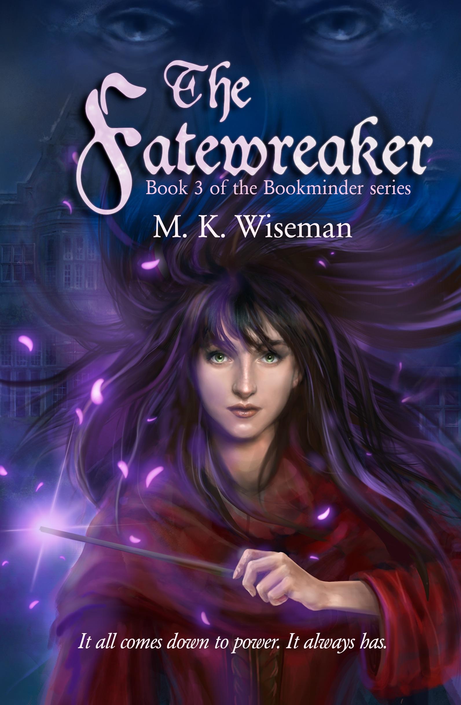 The Fatewreaker (The Bookminder #3)