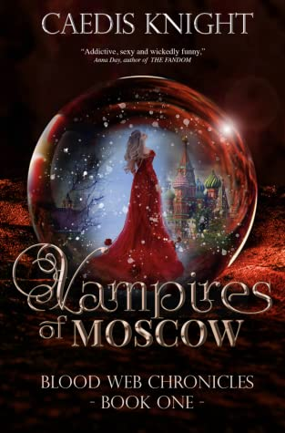 Vampires of Moscow (Blood Web Chronicles, #1)