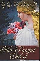 Her Fateful Debut (Three Gentlemen of London #1)