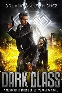 Dark Glass (Montague & Strong Case Files #11)