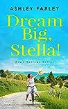 Dream Big, Stella!