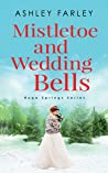Mistletoe and Wedding Bells