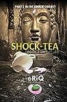Shock-tea (Shock trilogy, #2)