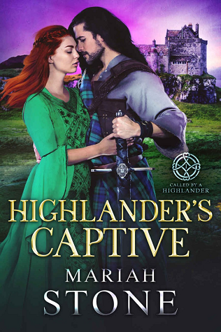 Highlander's Captive (Called by a Highlander, #1)