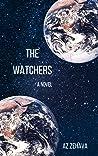 The Watchers by A.Z. Zehava