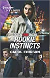 Rookie Instincts (Tactical Crime Division: Traverse City #1)