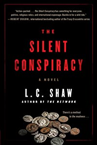 The Silent Conspiracy (Jack Logan, #2)