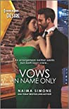 Vows in Name Only: An arranged marriage romance