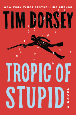 Tropic of Stupid (Serge Storms, #24)