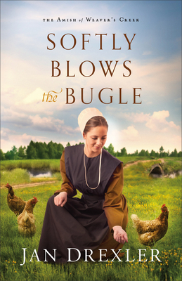 Softly Blows the Bugle (The Amish of Weaver's Creek, #3)