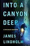 Into a Canyon Deep (Chris Black Adventure)