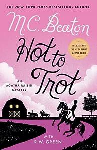 Hot to Trot (Agatha Raisin, #31)