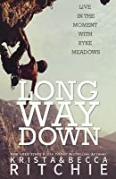Long Way Down (Calloway Sisters #4)