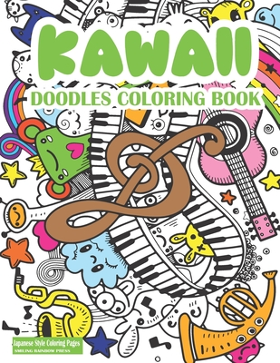 Kawaii Doodles Coloring Book Cute Kawaii Coloring Book For Adults And Kids Japanese Style Kawaii Coloring Pages For Fun And Relaxation By Smiling Rainbow Press
